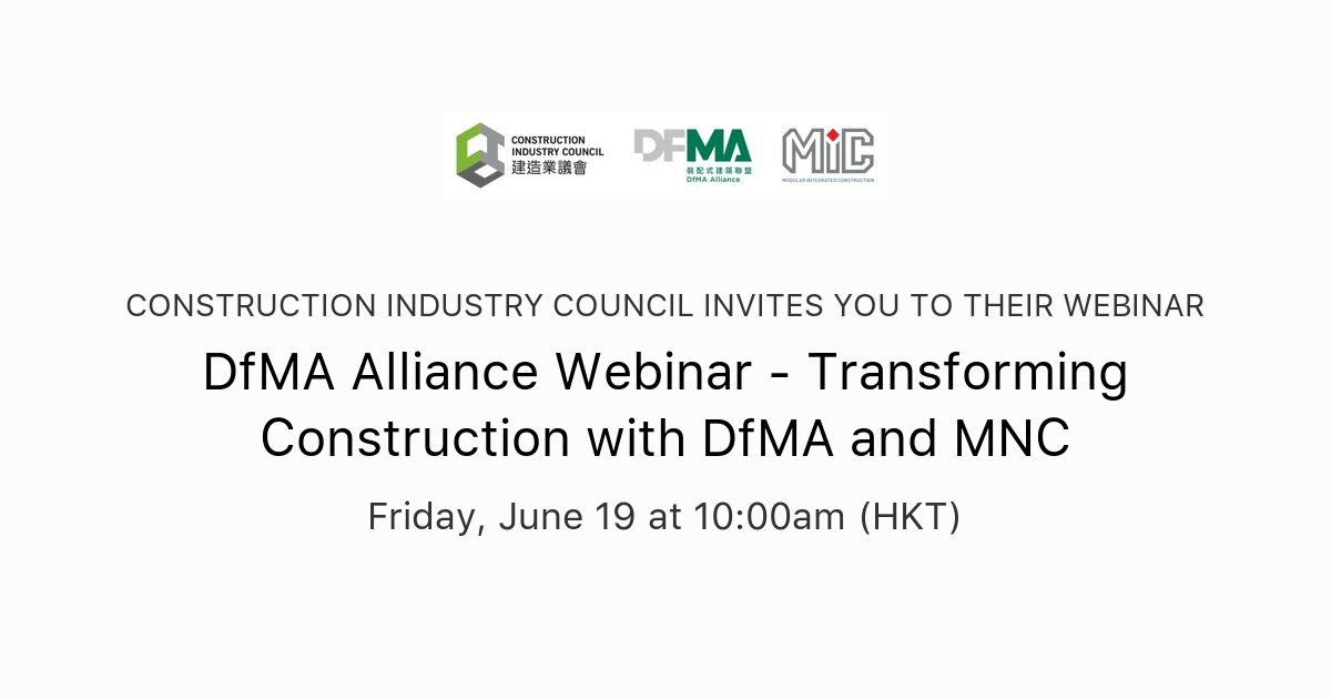 Dfma Alliance Webinar Transforming Construction With Dfma And Mnc Construction Industry Council