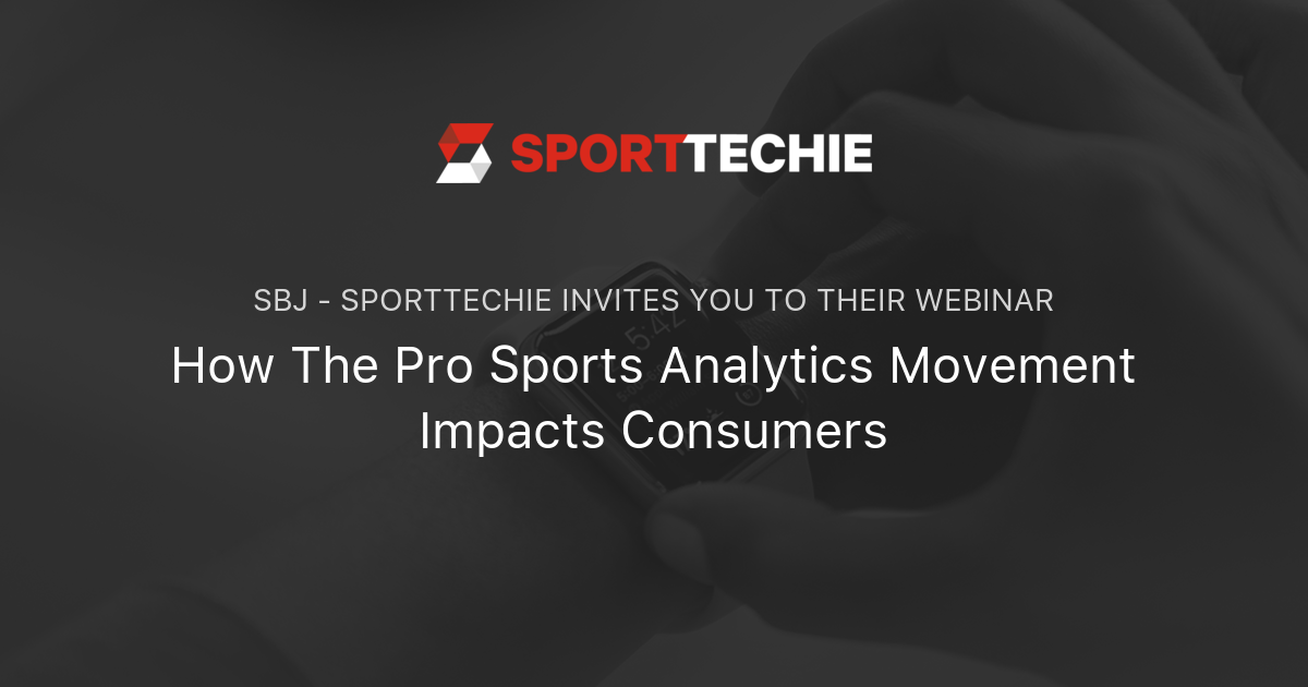 How The Pro Sports Analytics Movement Impacts Consumers | SportTechie