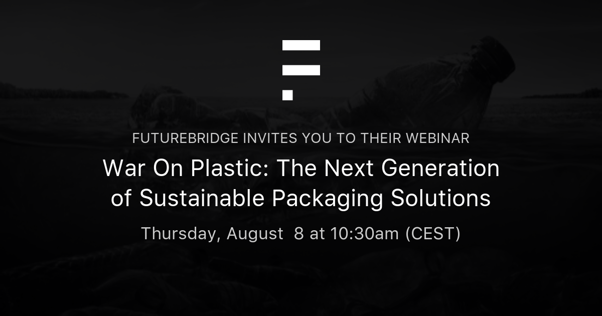 War On Plastic: The Next Generation of Sustainable Packaging