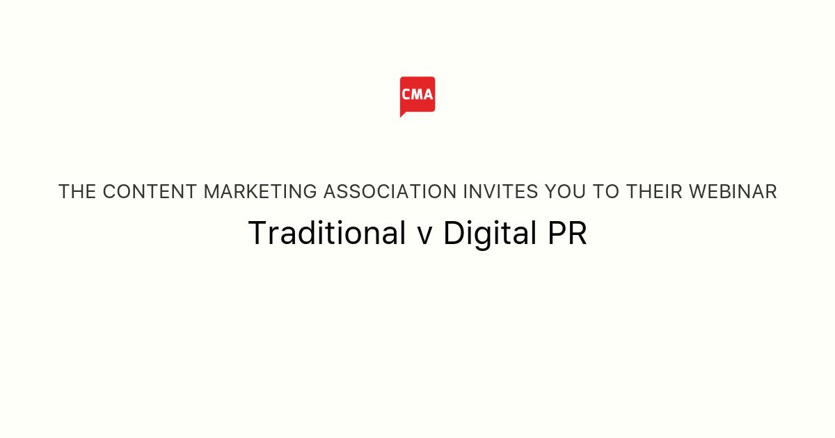 Traditional v Digital PR | The Content Marketing Association